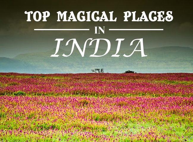 MAGICAL places of India