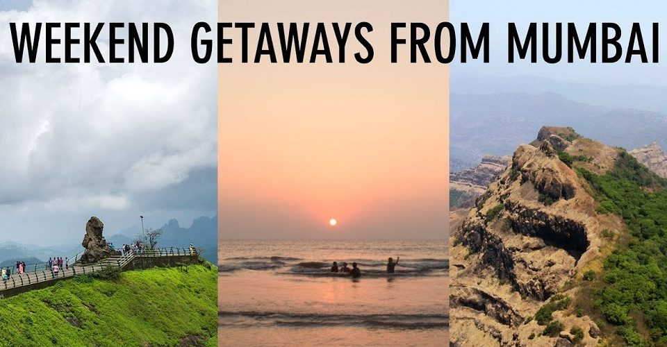 Weekend Getaways Near Mumbai
