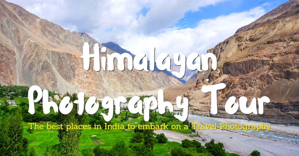 Himalayan Photography Tour